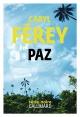 Couverture : Paz Caryl Férey