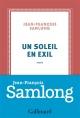 Couverture : Un soleil en exil Jean-françois Samlong