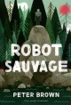 Couverture : Robot sauvage Peter Brown