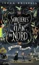 Couverture : Les sorcières du clan du Nord T.1 : Le sortilège de minuit Irena Brignull