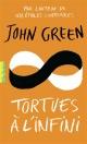 Couverture : Tortues à l'infini John Green