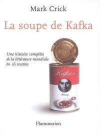 Soupe de Kafka (La)