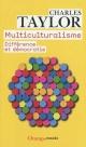 Couverture : Multiculturalisme: Différence et démocratie Charles Taylor