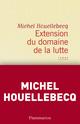 Couverture : Extension du domaine de la lutte Michel Houellebecq