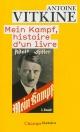 Couverture : Mein kampf, histoire d'un livre Antoine Vitkine