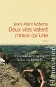 Couverture : Deux vies valent mieux qu'une Jean-marc Roberts