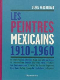 Peintres mexicains (Les) 1910-1960
