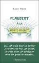 Couverture : Flaubert à La Motte-Picquet Laure Murat