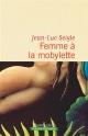 Couverture : Femme à la mobylette Jean-luc Seigle