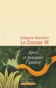 Couverture : Le dossier M T.1 Grégoire Bouillier