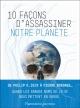 Couverture : 10 façons d'assassiner notre planète
