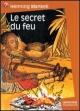 Couverture : Secret du Feu (Le) Henning Mankell