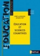 Couverture : EDUCATION ET SCIENCES COGNITIVES [NUM]  Rene La Borderie & Jacques Pat