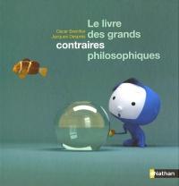 Livre des Grands Contraires Philosophiques (Le)