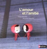 Amour et l'Amitié (L')