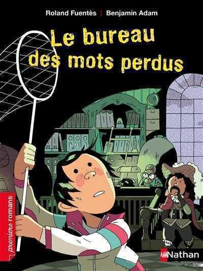 Le bureau des mots perdus 6 8 ans par roland fuentes for Bureau 8 ans