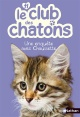 Couverture : Le club des chatons T.11: Une enquête avec Chaussette Christelle Chatel, Sue Mongredien, Sophie Rohrbach