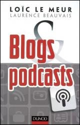 Vignette du livre Blogs & podcasts