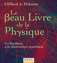 Beau livre de la physique (Le)