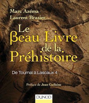 Le beau livre de la préhistoire: de Néandertal à Lascaux 4