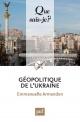 Couverture : Géopolitique de l'Ukraine Emmanuelle Armandon