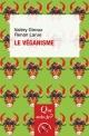 Couverture : Le véganisme Valéry Giroux, Renan Larue