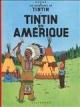 Couverture : Tintin T.3 : Tintin en Amérique  Hergé