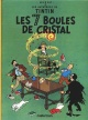 Couverture : Tintin T.13 : Les 7 boules de cristal  Hergé