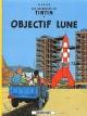 Couverture : Tintin T.16 : Objectif Lune  Hergé