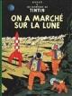 Couverture : Tintin T.17 : On a marché sur la Lune  Hergé
