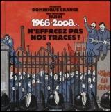 1968-2008...N'effacez pas nos traces !+ Cd