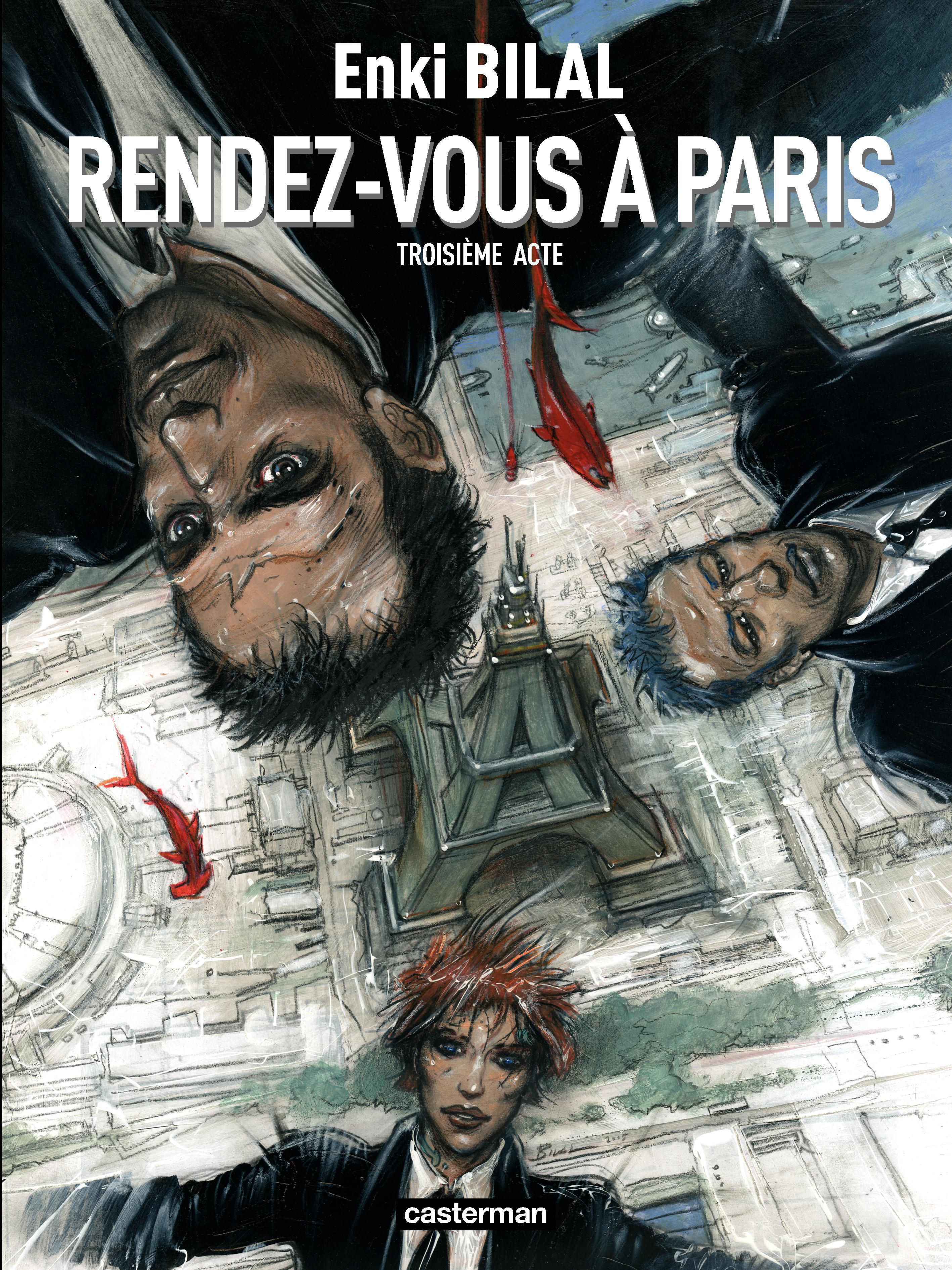 Sommeil du monstre(Le) T.3 :Rendez-vous à Paris