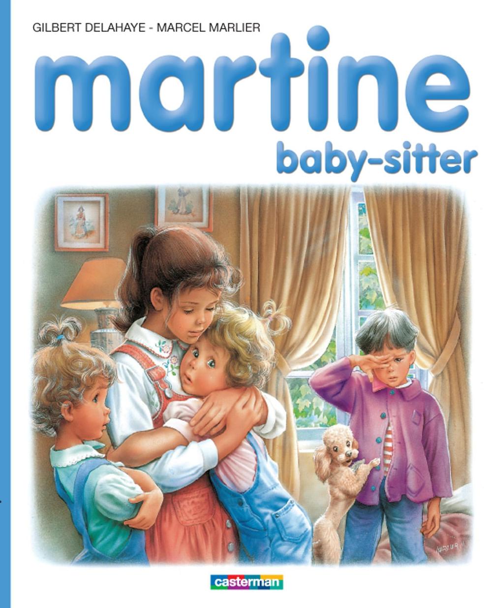 Couverture : Martine Baby-sitter #47 Gilbert/marlier Delahaye, Gilbert/marlier Delahaye
