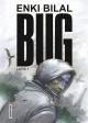 Couverture : Bug T.1 Enki Bilal