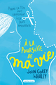 Couverture : A la poursuite de ma vie John Corey Whaley