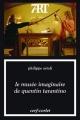Couverture : Musée imaginaire de Quentin Tarantino (Le) Philippe Ortoli