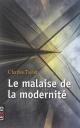Couverture : Malaise de la modernité (Le) Charles Taylor