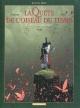 Couverture : La quête de l'oiseau du temps : Avant la quête T.3: La voie du...  Loisel, Serge Le Tendre