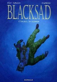 Blacksad T.4 : L'enfer, le silence