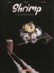 Couverture : Shrimp T.2 : La couleur de l'éternité Matthieu Donck, Benjamin D' Aoust, Mathieu Burniat, Sarah De Kerchove