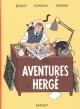 Couverture : Les aventures d'Hergé Stanislas Barthelemy, Jean-luc Fromental, José-louis Bocquet, Madeleine Demille