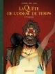 Couverture : La quête de l'oiseau du temps : avant la quête T.5 : L'emprise Régis Loisel, Serge Le Tendre, David Etien