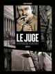 Couverture : Le juge : la République assassinée T.3 : Chronique d'une mort... Olivier Berlion