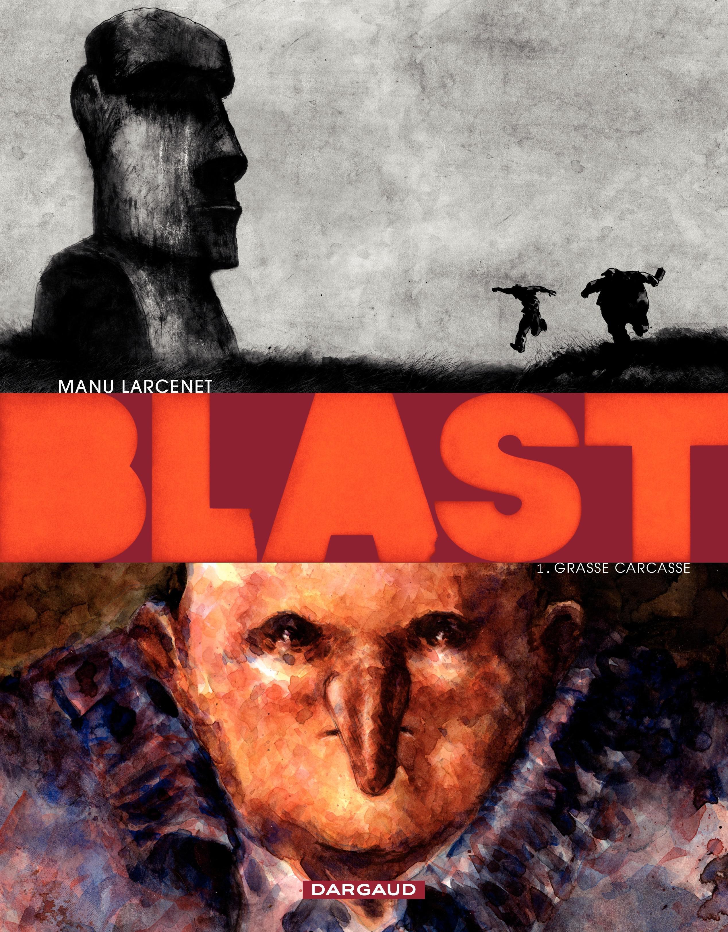 Blast T.1 : Grasse carcasse