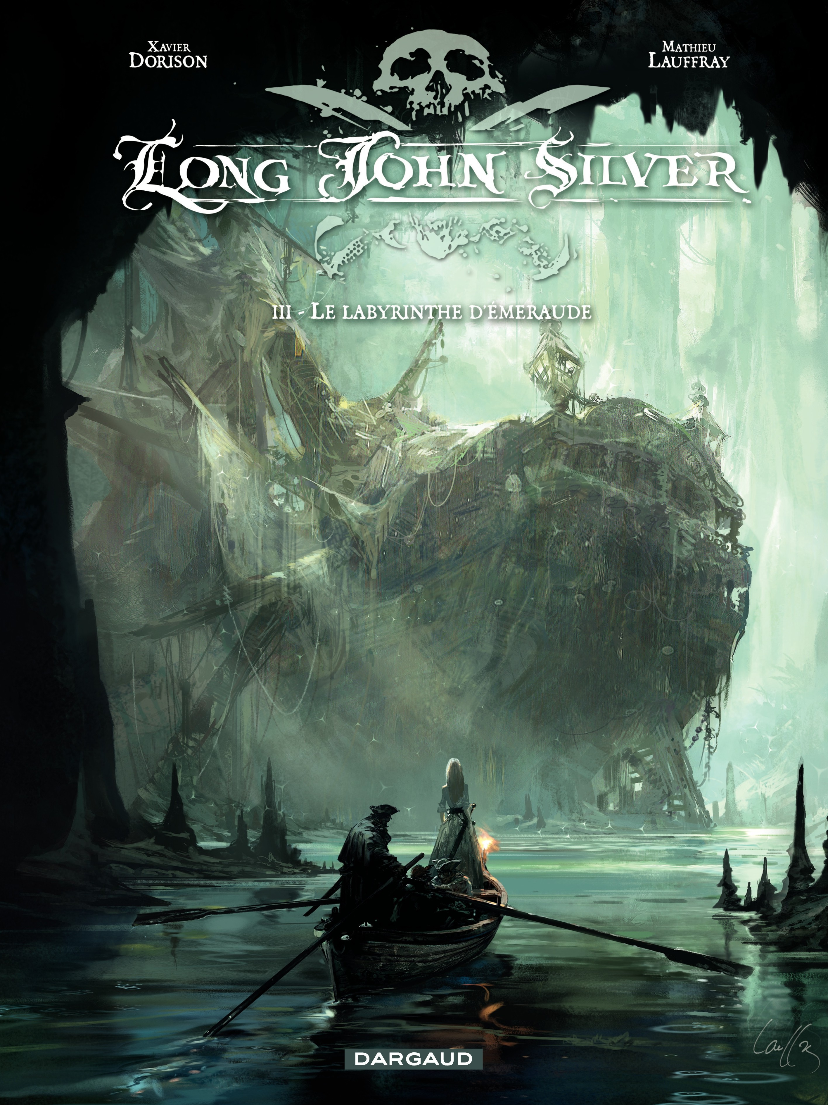 Long John Silver T.3 :Le labyrinthe d'émeraude