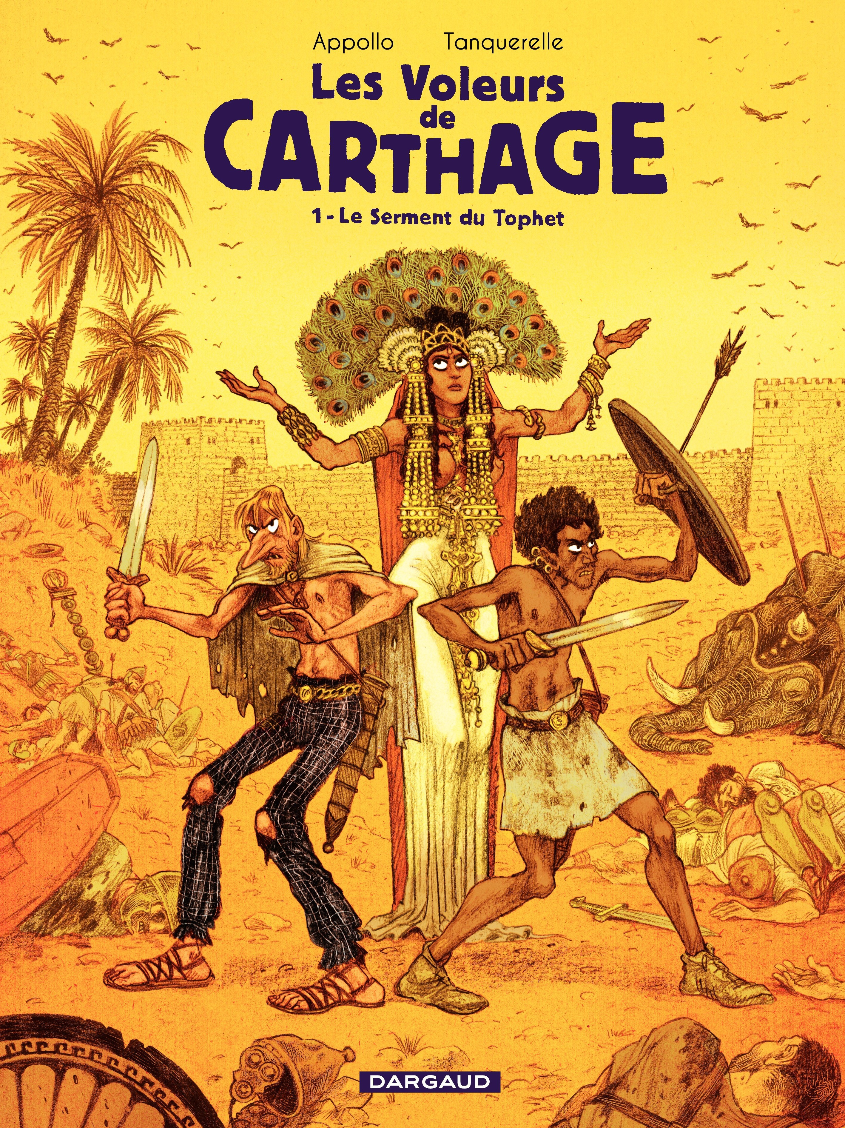 Couverture : Voleurs de Carthage (Les) T.1: Le serment du Tophet Isabelle Merlet, Hervé Tanquerelle,  Appollo