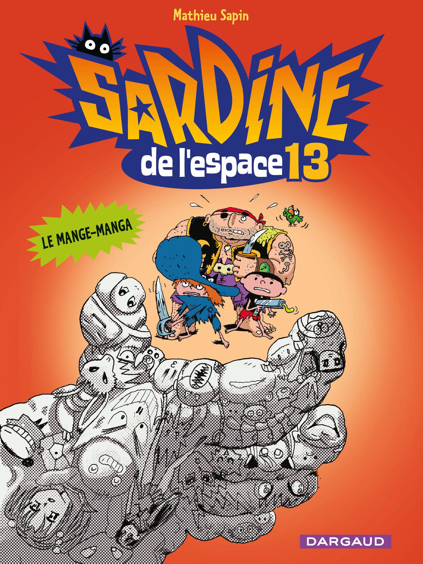 Couverture : Sardine de l'espace T.13 : Le mange-manga Emmanuel Guibert, Mathieu Sapin