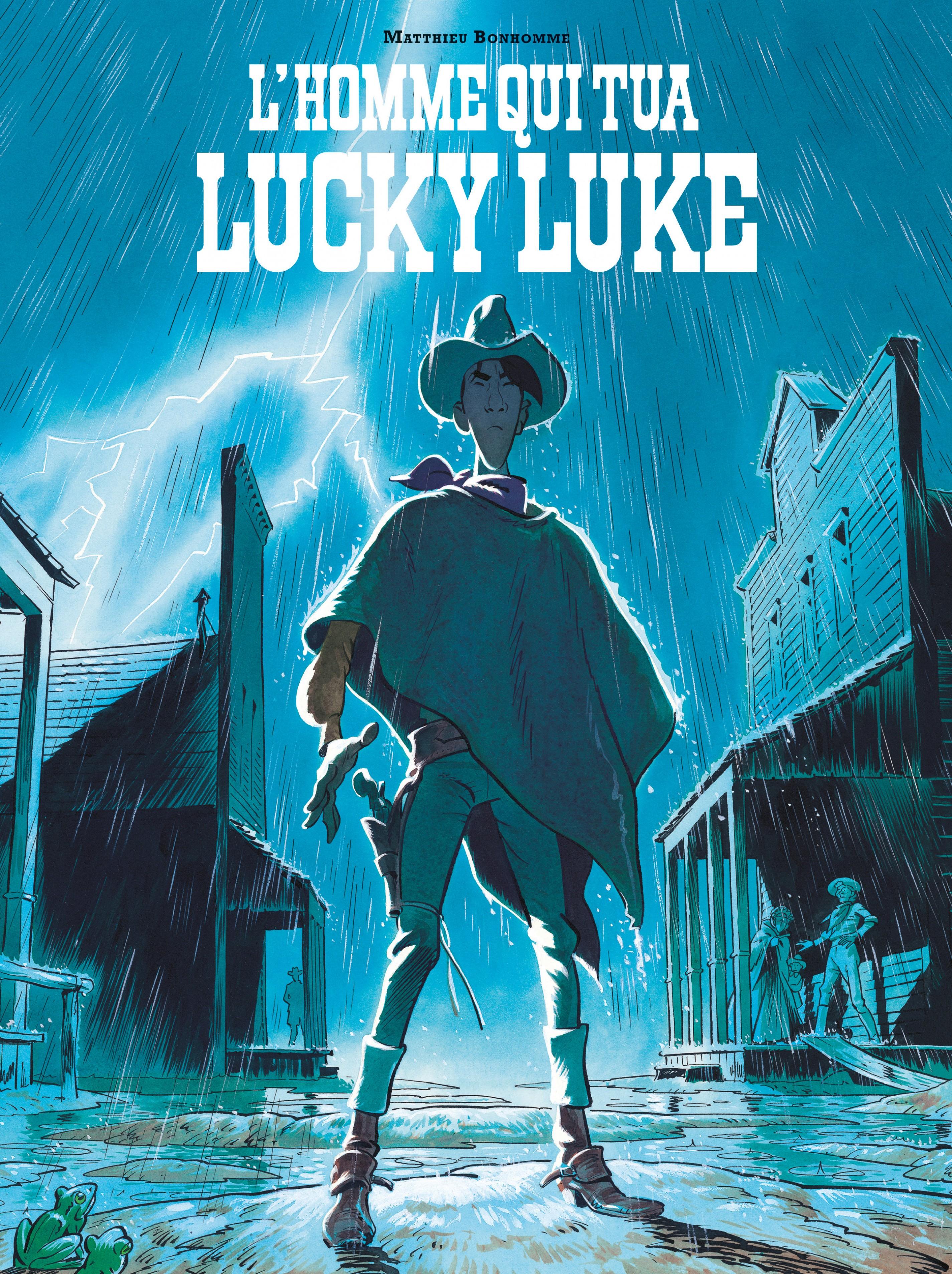 Couverture : L'homme qui tua Lucky Luke Matthieu Bonhomme
