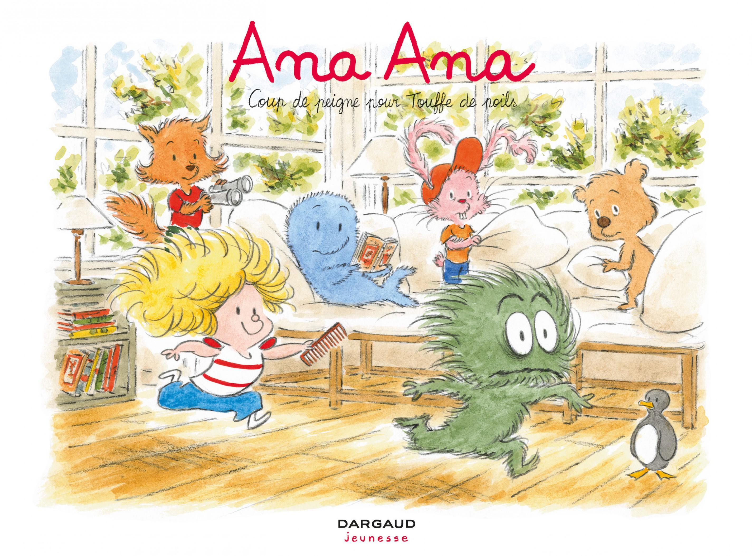 Ana Ana T.8 : Coup de peigne pour touffe de poils