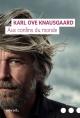 Couverture : Mon combat T.4 : Aux confins du monde Karl Ove Knausgaard